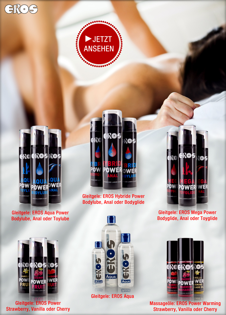 Gleitgele, Massageöle und Lustverstärker von EROS
