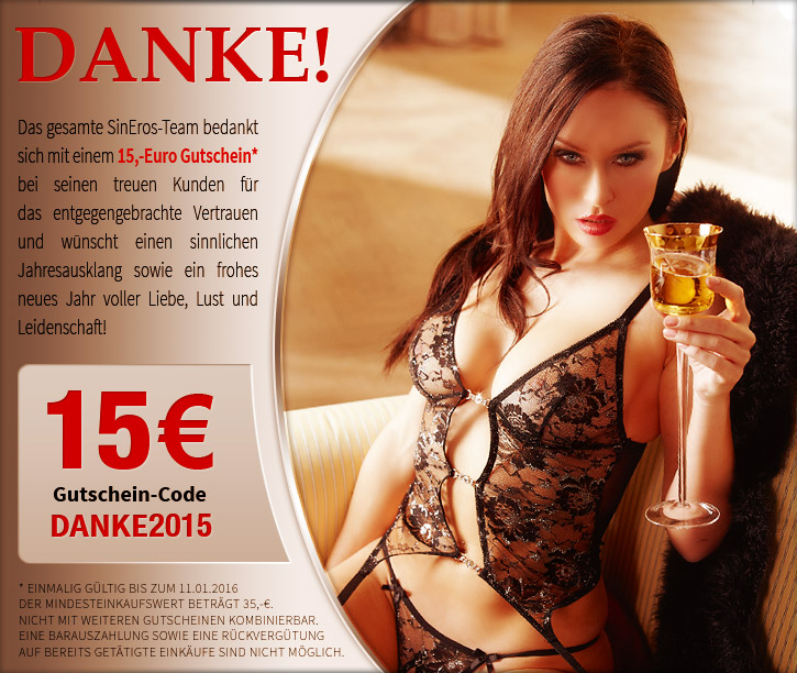 Unser Dankeschön für eure Treue: 15 Euro Futschein für SinEros.de